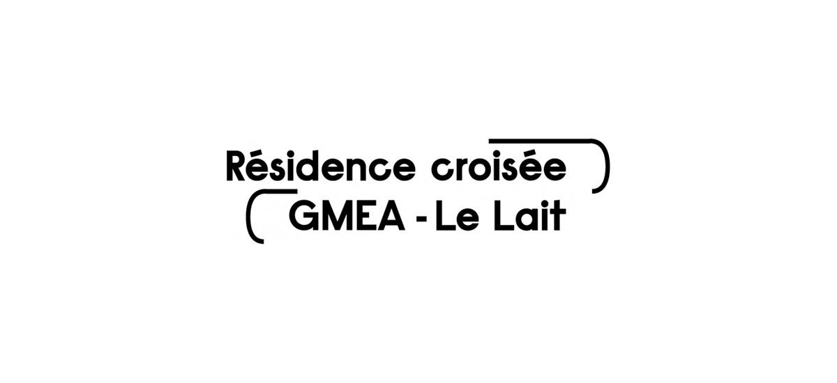 ▷31.03 – Appel à candidature résidence croisée Gmea/Lait