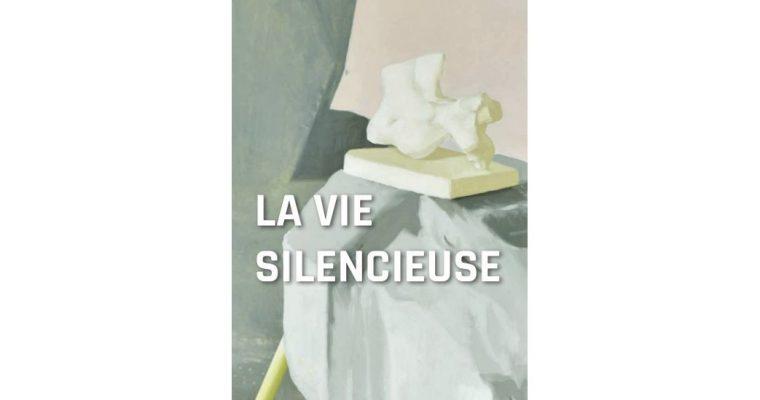 La Vie silencieuse – 13/03 au 05/04 – Centre d'Arts Plastiques d'Aubervilliers
