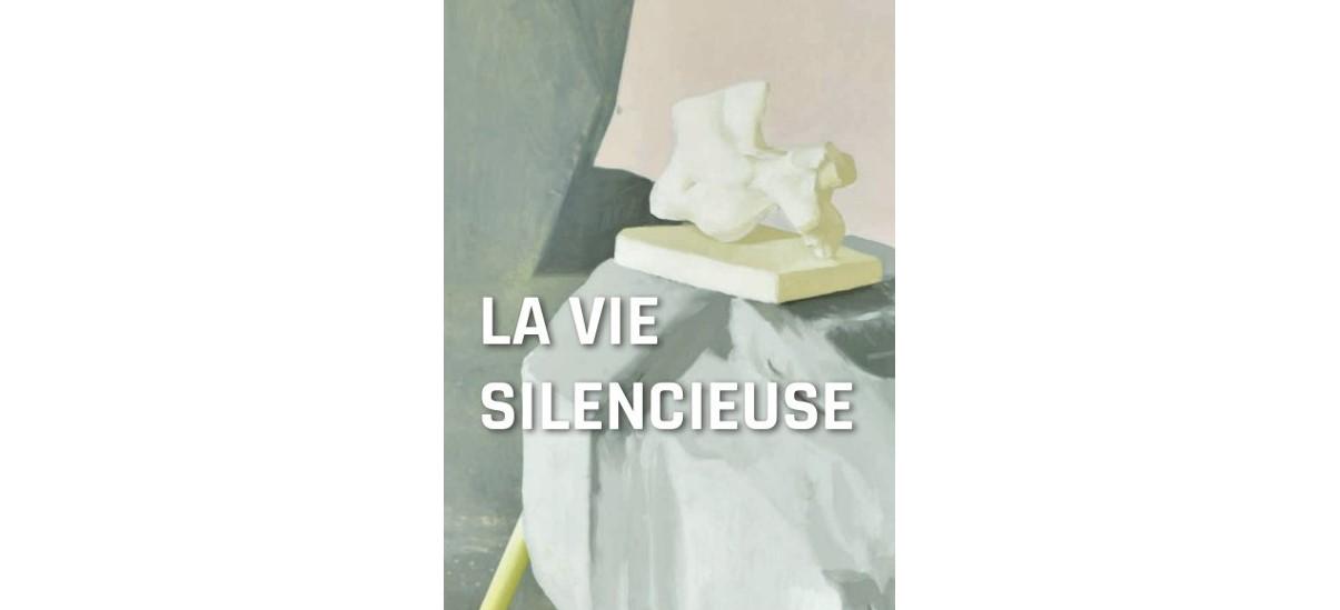 La Vie silencieuse – 13/03 au 30/05 – Centre d'Arts Plastiques d'Aubervilliers