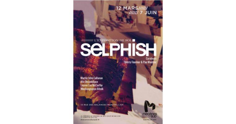 Selphish, l'exposition de soi – 12/03 au 07/06 – Espace Mécènes du Sud Montpellier-Sète 13 rue des Balances à Montpellier