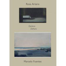 Rosa Artero & Marcelo Fuentes  – Dedans / Dehors – 19/05 au 14/08 – Galerie Camera Obscura Paris