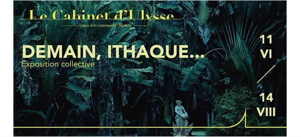 exposition Demain, Ithaque..._Le Cabinet d'Ulysse Marseille