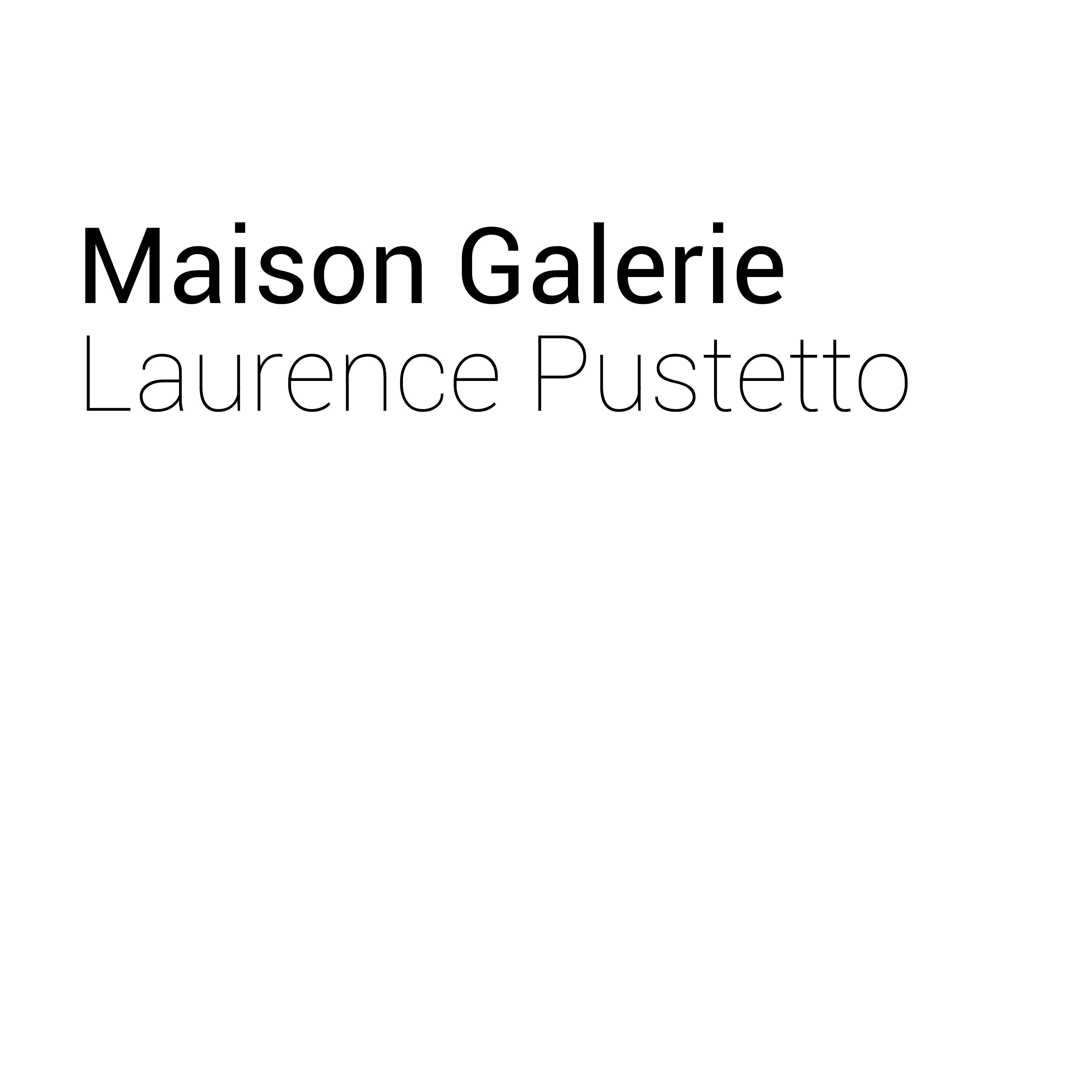 Maison Galerie Laurence Pustetto