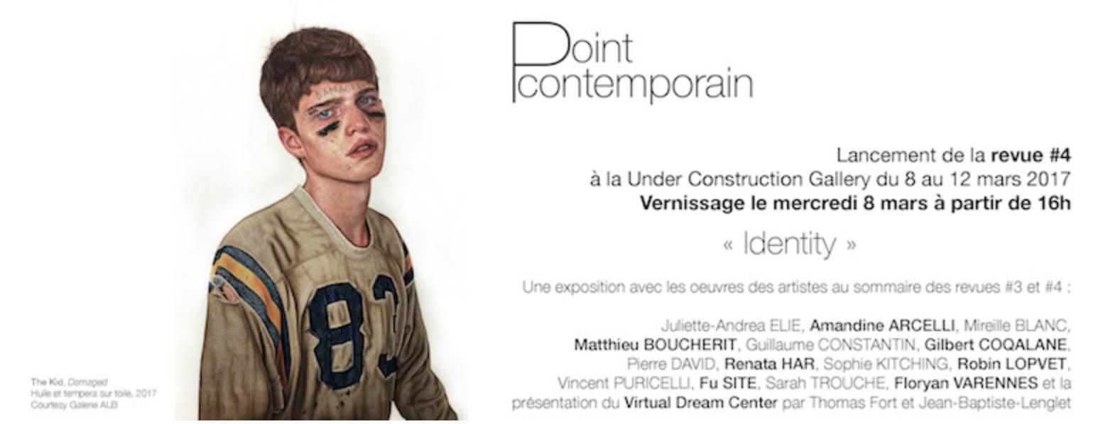 IDENTITY – EXPOSITION-LANCEMENT DE LA REVUE POINT CONTEMPORAIN #4