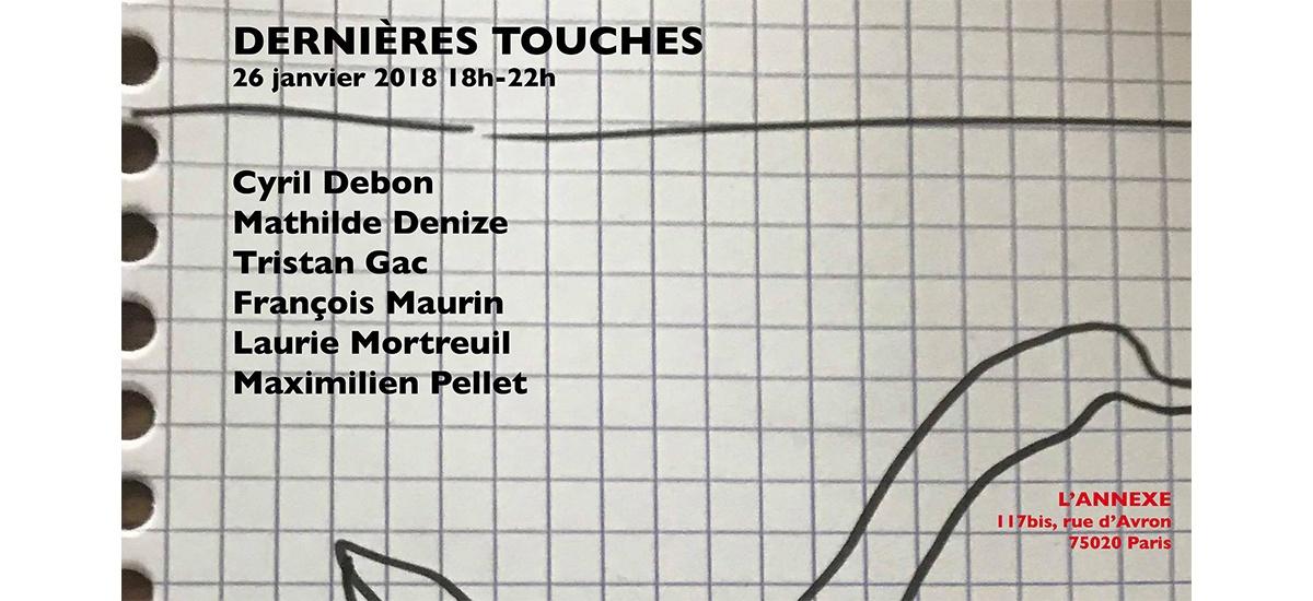 [EXPOSITION] 26▷29.01 – DERNIÈRES TOUCHES – L'ANNEXE