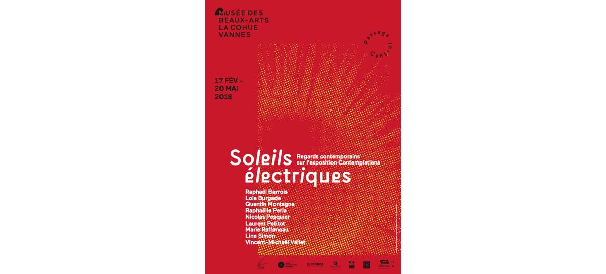 17/02▷20/05 – SOLEILS ÉLECTRIQUES – MUSÉE DES BEAUX-ARTS DE VANNES