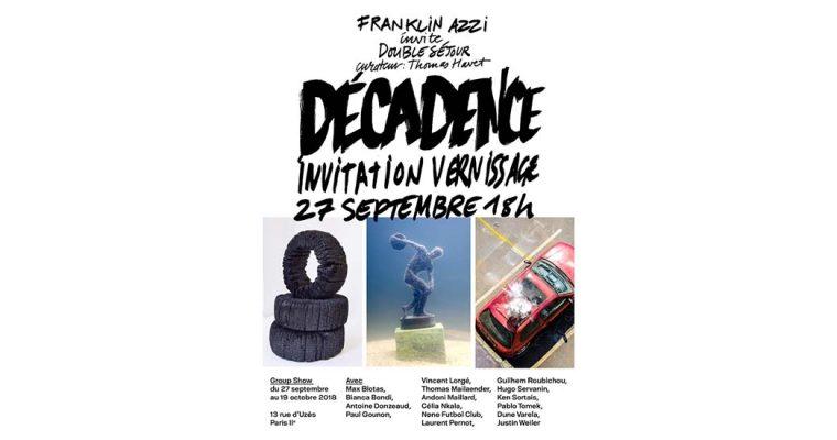 27/09▷19/10 – Double Séjour «Décadence»
