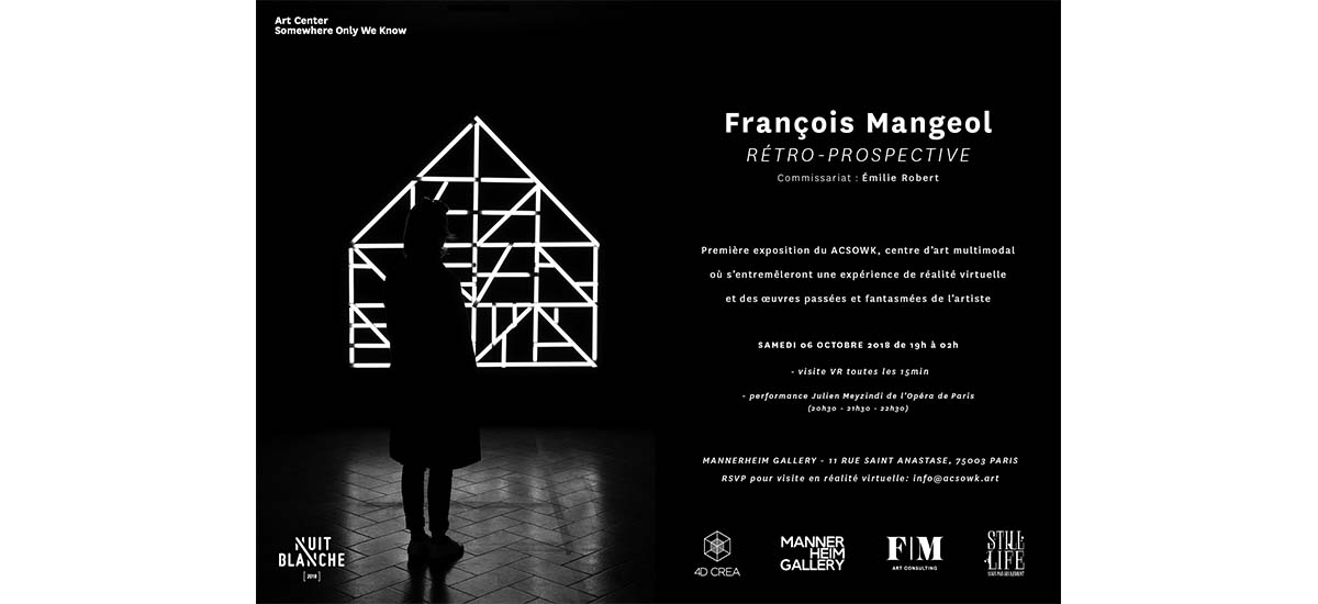 07▷20/10 – FRANÇOIS MANGEOL – RÉTRO-PROSPECTIVE  – Mannerheim Gallery PARIS