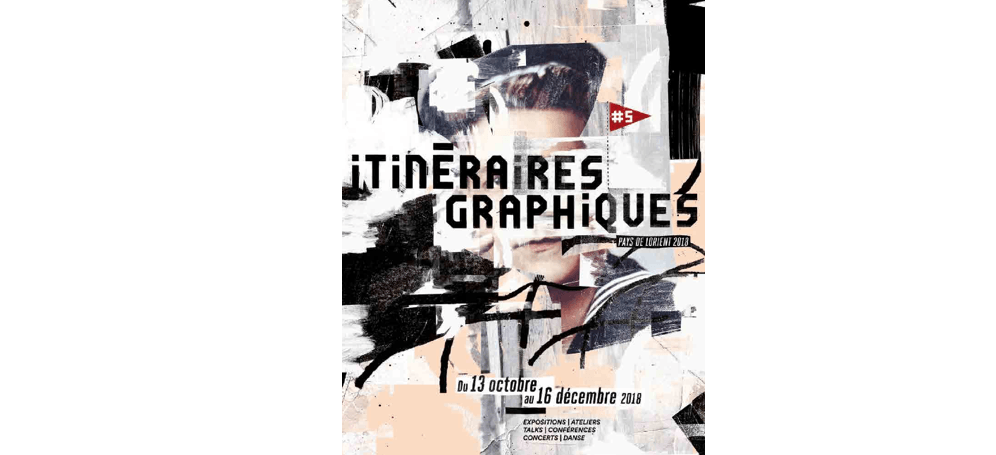 13/10 ▷ 16/12 – LES ITINÉRAIRES GRAPHIQUES 2018 – PAYS DE LORIENT