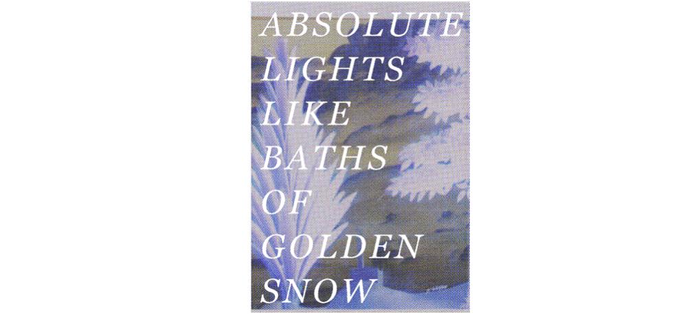 16 AU 30/03 – ABSOLUTE LIGHTS LIKE BATHS OF GOLDEN SNOW – LES GRANDES SERRES, PANTIN