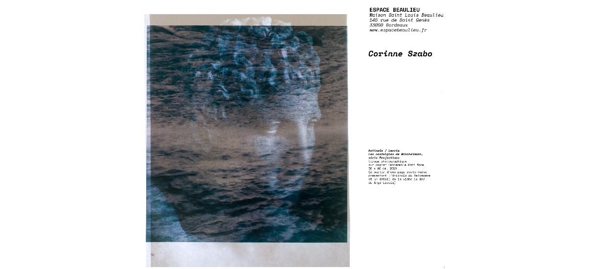 Corinne Szabo – Les images ne meurent pas. – 09/10 au 30/11 – Espace Beaulieu, Bordeaux