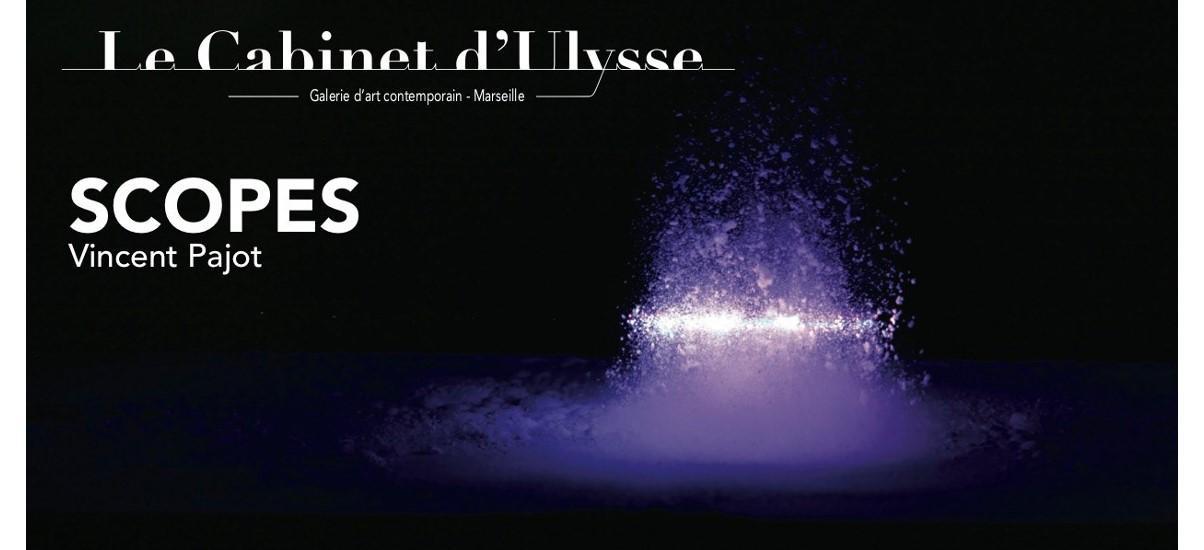 Vincent Pajot – Scopes – 05 au 30/05 – Galerie Le Cabinet d'Ulysse, Marseille
