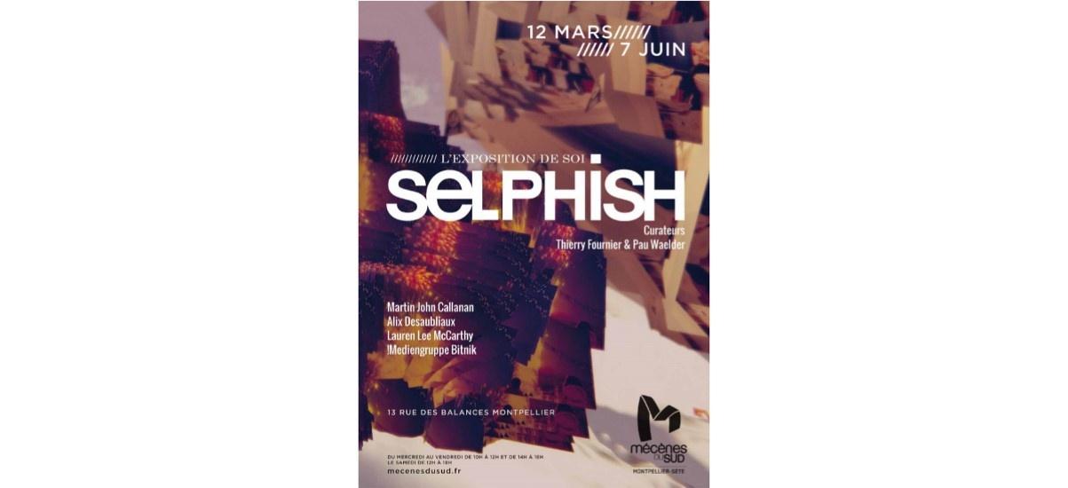 Selphish, l'exposition de soi – 12/03 au 22/08 – Espace Mécènes du Sud Montpellier-Sète 13 rue des Balances à Montpellier