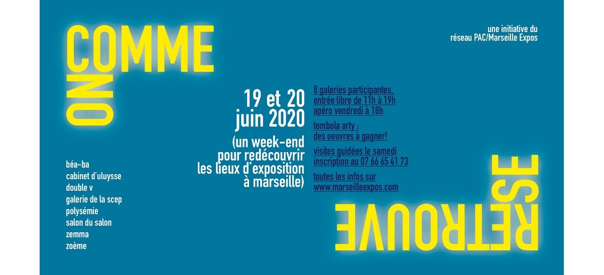 COMME ON SE RETROUVE – 19 et 20/06 – galeries du réseau Marseille expos