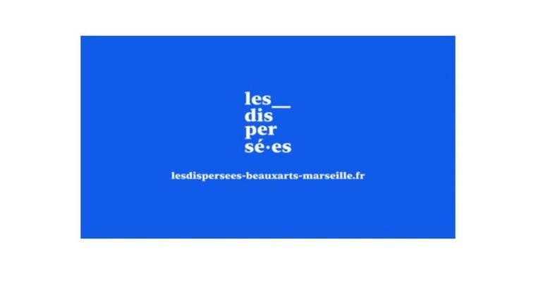 Exposition virtuelle – Les Dispersées – Les Beaux-Arts de Marseille, Esadmm