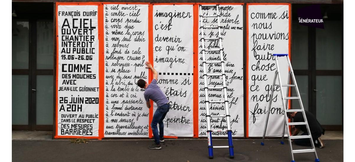 François Durif – À ciel ouvert – chantier performance – 26/06 20h – Le Générateur, Gentilly