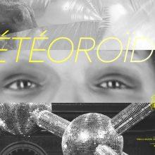 MÉTÉOROÏDES – exposition / parcours – 02/07 au 12/09 – XHC Minor Street, la Vitrine des Essais, Eponyme Galerie, Bordeaux