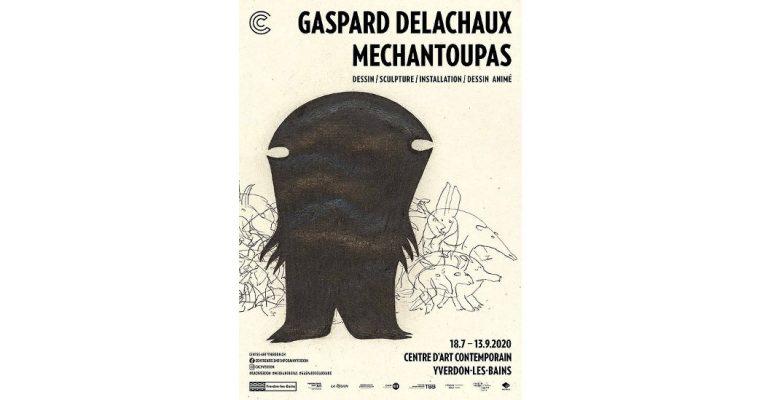 Gaspard Delachaux – Mechantoupas – 18/07 au 13/09 – Centre d'art contemporain d'Yverdon-les-Bains
